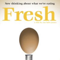 Fresh: Reinventing Our Food System