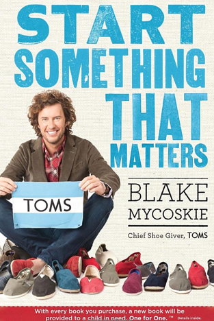 Post image for TOMS Shoes: Start Something That Matters