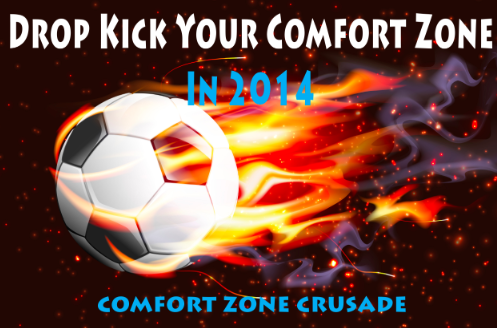Post image for Drop Kick Your Comfort Zone In 2014