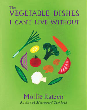 Post image for The Vegetable Dishes I Can't Live Without